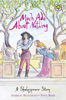 A Shakespeare Story: Much Ado About Nothing, Paperback Book