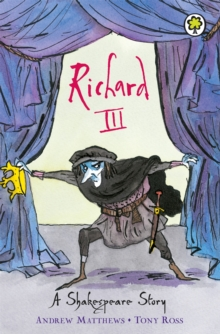 Richard III : Shakespeare Stories for Children, Paperback Book