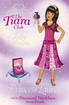 The Tiara Club: Princess Lauren and the Diamond Necklace, Paperback Book