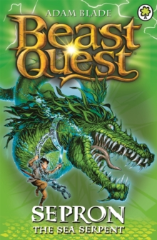 Beast Quest: Sepron the Sea Serpent : Series 1 Book 2, Paperback / softback Book