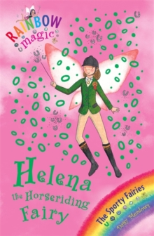 Helena the Horseriding Fairy : The Sporty Fairies Book 1, Paperback Book