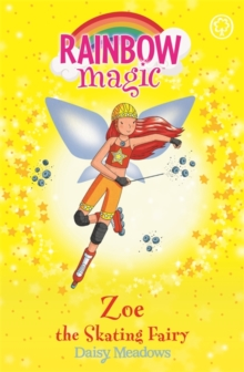 Rainbow Magic: Zoe the Skating Fairy : The Sporty Fairies Book 3, Paperback Book