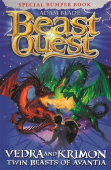 Beast Quest: Vedra & Krimon Twin Beasts of Avantia : Special, Paperback / softback Book