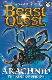 Beast Quest: Arachnid the King of Spiders : Series 2 Book 5, Paperback / softback Book