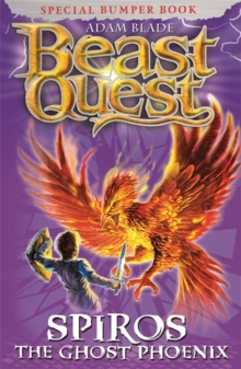 Beast Quest: Spiros the Ghost Phoenix : Special, Paperback / softback Book