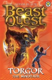 Beast Quest: Torgor the Minotaur : Series 3 Book 1, Paperback / softback Book