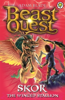 Beast Quest: Skor the Winged Stallion : Series 3 Book 2, Paperback / softback Book