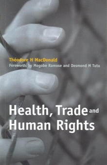 Health, Trade and Human Rights : Using Film and Other Visual Media in Graduate and Medical Education, v. 2, Paperback / softback Book