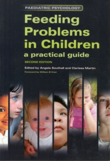 Feeding Problems in Children : A Practical Guide, Second Edition, Paperback Book