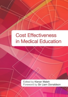 Cost Effectiveness in Medical Education, Paperback / softback Book