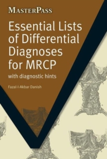 Essential Lists of Differential Diagnoses for MRCP : with Diagnostic Hints, Paperback Book