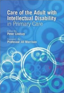 Care of the Adult with Intellectual Disability in Primary Care, Paperback / softback Book