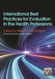 International Best Practices for Evaluation in the Health Professions, Paperback / softback Book