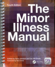 The Minor Illness Manual, Paperback Book