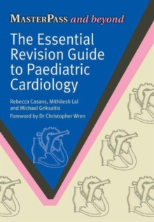 The Essential Revision Guide to Paediatric Cardiology, Paperback / softback Book