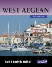 West Aegean : The Attic Coast, Eastern Peloponnese, Western Cyclades and Northern Sporades, Paperback Book