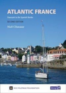 Atlantic France : Ouessant to the Spanish Border, Hardback Book