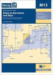 Imray Chart M13 : Denia to Barcelona and Ibiza, Paperback / softback Book