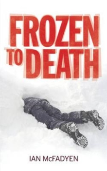 Frozen to Death, Paperback / softback Book