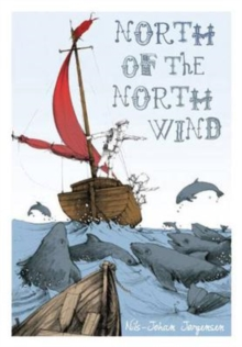 North of the North Wind, Hardback Book