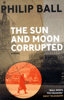 The Sun And Moon Corrupted, Paperback / softback Book