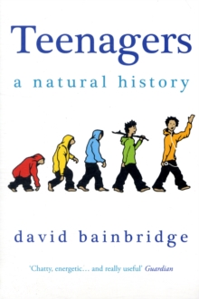 Teenagers: A Natural History, Paperback / softback Book