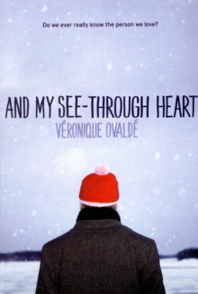 And My See-Through Heart, Paperback / softback Book