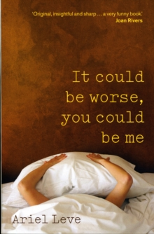 It Could Be Worse, You Could Be Me, Paperback Book