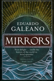 Mirrors : Stories Of Almost Everyone, Paperback / softback Book