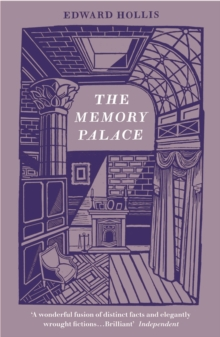 The Memory Palace : A Book of Lost Interiors, Paperback Book
