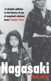 Nagasaki : The Massacre of the Innocent and the Unknowing, EPUB eBook