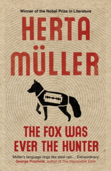The Fox Was Ever the Hunter, Paperback Book