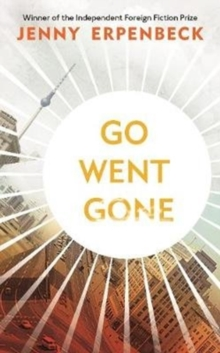 Go, Went, Gone, Hardback Book