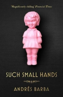 Such Small Hands, Paperback / softback Book