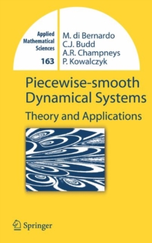 Piecewise-smooth Dynamical Systems : Theory and Applications, Hardback Book