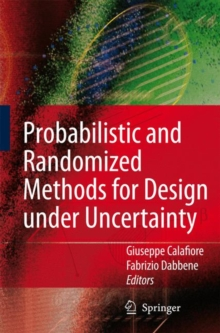 Probabilistic and Randomized Methods for Design Under Uncertainty, Hardback Book