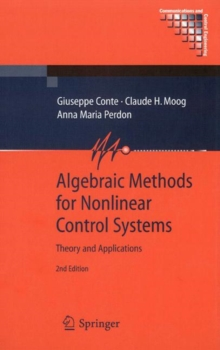 Algebraic Methods for Nonlinear Control Systems, Hardback Book