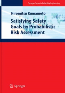 Satisfying Safety Goals by Probabilistic Risk Assessment, Hardback Book