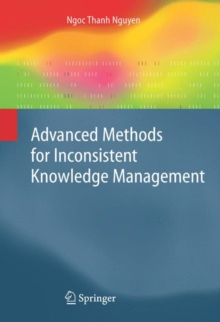 Advanced Methods for Inconsistent Knowledge Management, Hardback Book