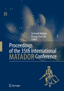 Proceedings of the 35th International Matador Conference : Formerly the International Machine Tool Design and Research Conference, Hardback Book