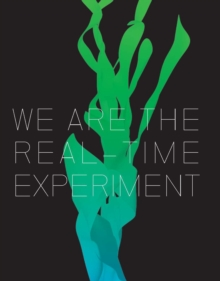 We are the Real Time Experiment : 20 Years of FACT, Hardback Book
