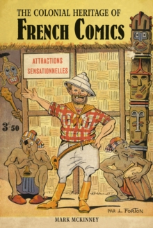 The Colonial Heritage of French Comics, Paperback / softback Book