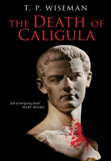 The Death of Caligula : Flavius Josephus, Paperback / softback Book