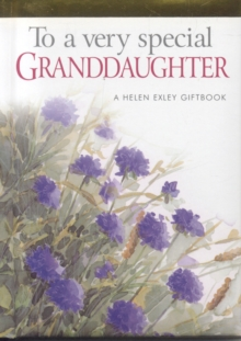 To a Very Special Granddaughter, Hardback Book