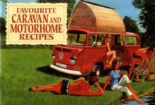 Favourite Caravan and Motorhome Recipes, Paperback Book