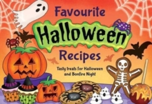 Favourite Halloween Recipes : Tasty Treats for Halloween and Bonfire Night, Paperback Book
