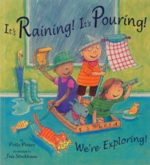 It's Raining! It's Pouring! We're Exploring!, Paperback Book