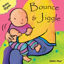 Bounce & Jiggle, Board book Book