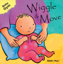 Wiggle & Move, Board book Book