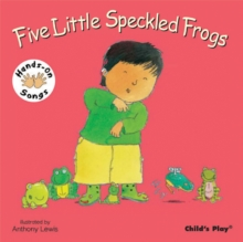 Five Little Speckled Frogs : BSL (British Sign Language), Board book Book